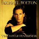 Time, Love & Tenderness by Michael Bolton (Cassette,...