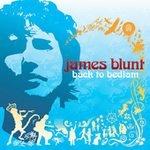 Back to Bedlam  - Blunt, James (CD 2005)