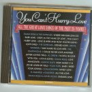 Great Love Songs - Can't Hurry Love CD