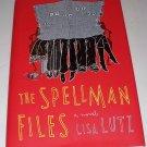 THE SPELLMAN FILES Lisa Lutz 2007 HC dj 1st ED