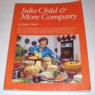JULIA CHILD & MORE COMPANY Julia Child 1979 SC 1st ED