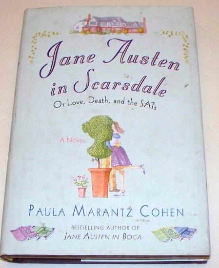 JANE AUSTIN IN SCARSDALE Paula Marantz Cohen 2006 HC DJ 1st ED