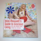 BRINI MAXWELL'S GUIDE TO GRACIOUS LIVING 2005 SC