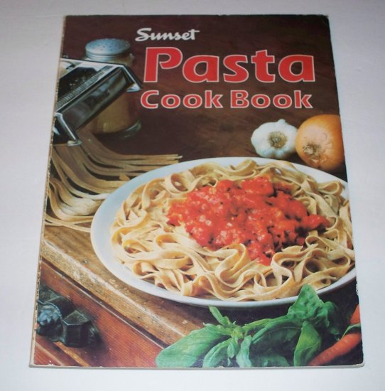 SUNSET PASTA COOKBOOK 1980 SC