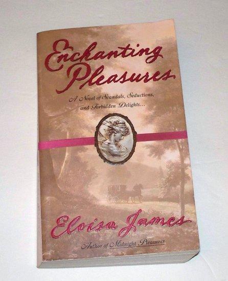 ENCHANTING PLEASURES Eloisa James 2002 PB