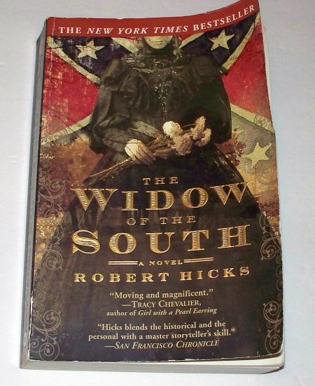 THE WIDOW OF THE SOUTH Robert Hicks 2006 SC