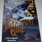 THE BIOGRAPH GIRL William J Mann 2001 SC