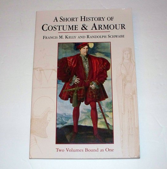 A SHORT HISTORY OF COSTUME & ARMOUR 2002 SC Dover