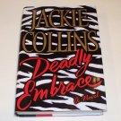 DEADLY EMBRACE Jackie Collins 2002 HC DJ 1ST ED
