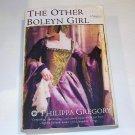 THE OTHER BOLEYN GIRL  Philippa Gregory 2001 SC