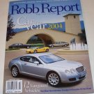 2004  ROBB REPORT Car of the Year