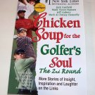 CHICKEN SOUP FOR THE GOLFER'S SOUL SC 2002