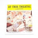 Playbill Magazine's Informal History of Broadway Theatres Louis Botto