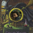 Gregory Maguire SON OF A WITCH Book 1st Edition 2005 HC DJ