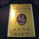 Blackwood Farm: The Vampire Chronicles by Anne Rice