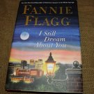 I Still Dream About You by Fannie Flagg 2010  HC Dj