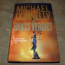 THE BRASS VERDICT Michael Connelly i2008 Hc Dj 1st ED 1st Print