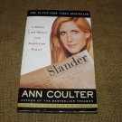 Slander: liberal lies about the American right by Ann H. Coulter  PB
