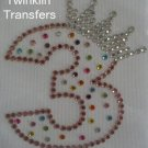 Rhinestone Transfer Iron On PRINCESS 3rd BIRTHDAY THREE