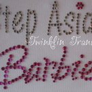 Rhinestone Hot Iron On Transfer STEP ASIDE BARBIE PINK