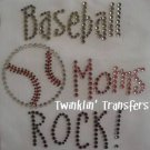 Rhinestone Transfer Hot Fix Iron On BASEBALL MOMS ROCK