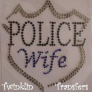 Rhinestone Hot Fix Iron On Transfer  POLICE WIFE BADGE