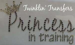 Rhinestone Transfer Iron On PRINCESS IN TRAINING CROWN