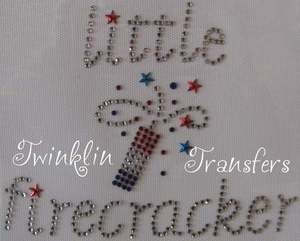 Rhinestone Iron On Transfer LITTLE FIRECRACKER JULY 4