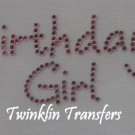 Rhinestone Hot Fix Iron On Transfer BIRTHDAY GIRL PINK