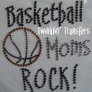 Rhinestone Transfer HotFix Iron On BASKETBALL MOMS ROCK