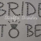 Rhinestone Transfer Iron On BRIDE TO BE WEDDING
