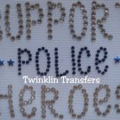 Rhinestone Iron On SUPPORT POLICE HEROES MEMORY CHARITY