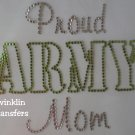 Rhinestone Transfer Iron On PROUD ARMY MOM SOLDIER
