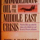Armageddon Oil and the Middle East Crisis-John F. Walvoord