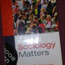 Sociology Matters 6th Edition by Richard T. Schaefer