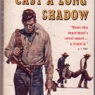 Cast a Long Shadow, Vintage Paperback Book, Dell Western