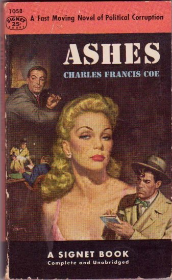 Ashes, Charles Francis Coe, Vintage Paperback Book, Signet #1058, Mystery