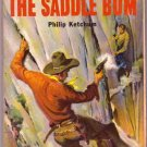 The Saddle Bum, Ketchum, Vintage Paperback Book, Western, Popular Library #532