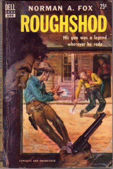 Roughshod, Norman A. Fox, Vintage Paperback Book, Dell #694, Western