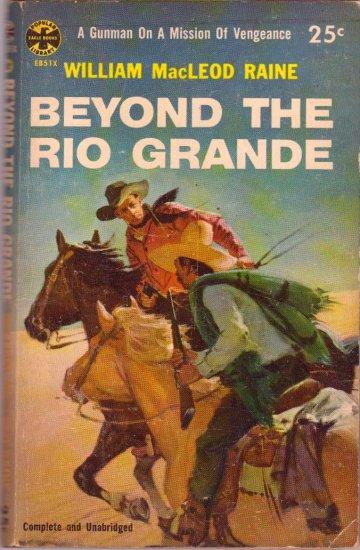 Beyond the Rio Grande, Vintage Paperback Book, Western, Popular Library #EB-51