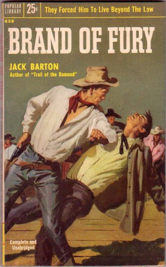 Brand of Fury, Jack Barton, Vintage Paperback Book, Popular Library #659