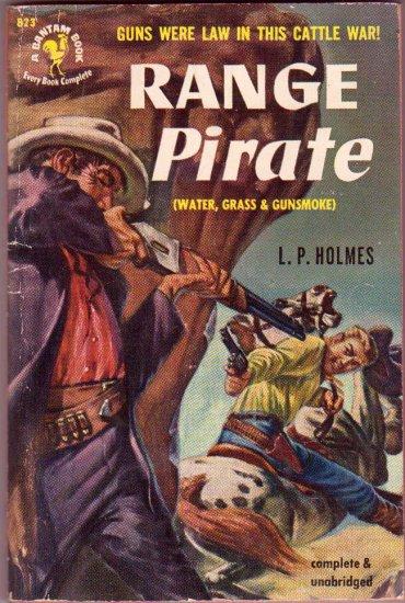 Range Pirate, L. P. Holmes, Vintage Paperback Book, Western, Bantam #823