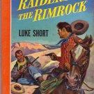 Raiders of the Rimrock, Luke Short, Vintage Paperback Book, Western, Bantam #258