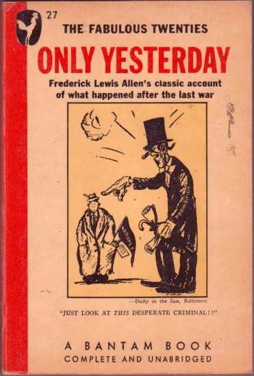 Only Yesterday, Fredrick Lewis Allen, Vintage Paperback Book, History, Bantam #27