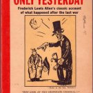 Only Yesterday, Fredrick Lewis Allen, Vintage Paperback Book, History, Bantam #27