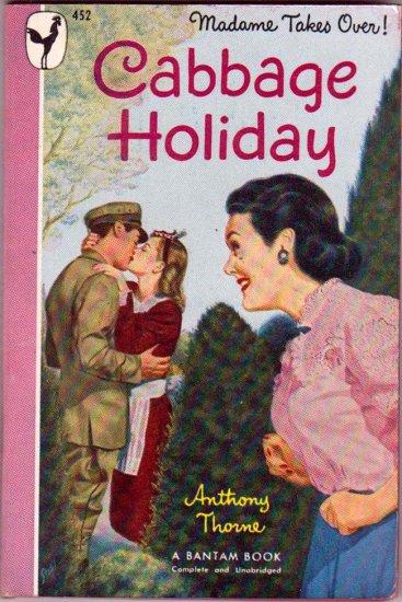 Cabbage Holiday, Anthony Thorne, Vintage Paperback Book, War, Romance, Bantam #452