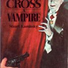 Never Cross a Vampire, Kaminsky, Paperback Book, Horror, Monsters, Bela Lugosi Cover