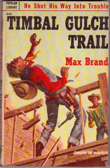 Timbal Gulch Trail, Max Brand, Vintage Paperback, Western, Popular Library #426