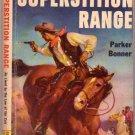 Superstition Range, Bonner, Vintage Paperback Book, Western, Popular Library #480