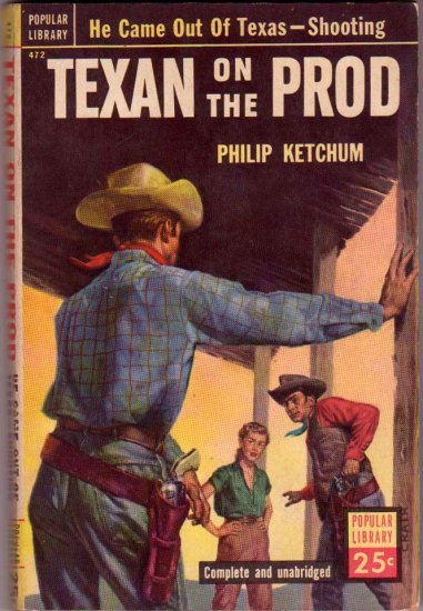 Texan on the Prod, Ketchum, Vintage Western Paperback Book, Popular Library #472
